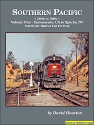 Southern Pacific 1960s to 1990s Vol. 1: Sacramento, CA to Sparks, NV