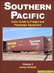 Southern Pacific Color Guide to Freight and Passenger Equipment Vol. 2