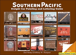 Southern Pacific Freight Car Painting and Lettering Guide: Includes PFE