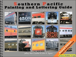 Southern Pacific Painting and Lettering Guide Second Edition
