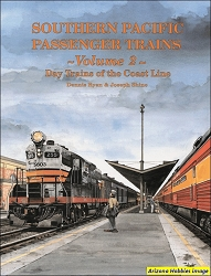 Southern Pacific Passenger Trains Vol. 2: Day Trains of the Coast Line