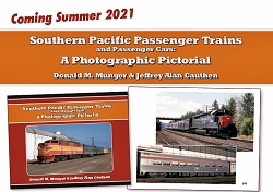 Southern Pacific Passenger Trains and Passenger Cars: A Photographic Pictorial