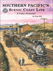 Southern Pacific's Scenic Coast Line: A Color Pictorial