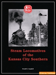 Steam Locomotives of the Kansas City Southern