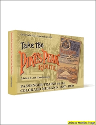 Take the Pike's Peak Route: Passenger Trains on the Colorado Midland, 1887-1900
