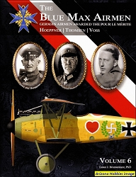 The Blue Max Airmen Vol. 6: Hoeppner-Thomsen-Voss