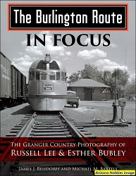 The Burlington Route in Focus: The Granger Country Photography of Russell Lee and Esther Bubley