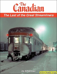 The Canadian: The Last of the Great Streamliners