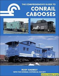The Comprehensive Guide to Conrail Cabooses
