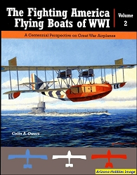 The Fighting America Flying Boats of WWI Vol. 2