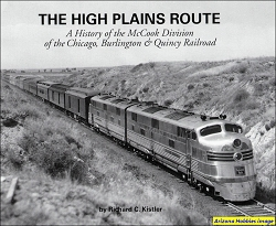 The High Plains Route: The McCook Division of the CB&Q