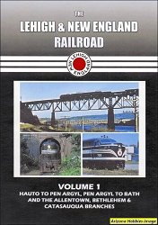 The Lehigh & New England Railroad Vol. 1: Hauto to Pen Argyl DVD