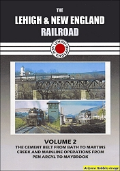 The Lehigh & New England Railroad Vol. 2 DVD