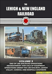 The Lehigh & New England Railroad Vol. 3 DVD