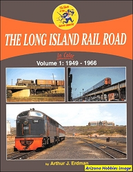 The Long Island Rail Road In Color Vol. 1: 1949-1966
