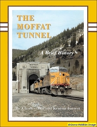 The Moffat Tunnel: A Brief History (Revised Edition)