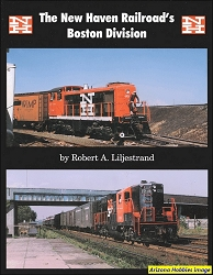The New Haven Railroad's Boston Division