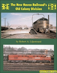 The New Haven Railroad's Old Colony Division Vol. 1