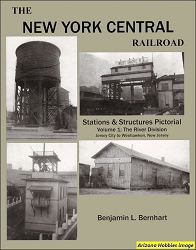 The New York Central Stations and Structures Vol. 1: The River Division