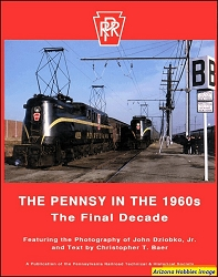 The Pennsy in the 1960s: The Final Decade