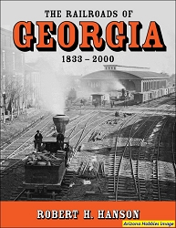 The Railroads of Georgia, 1833-2000