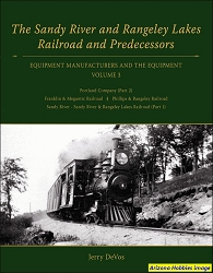 The Sandy River and Rangeley Lakes Railroad and Predecessors Vol. 3