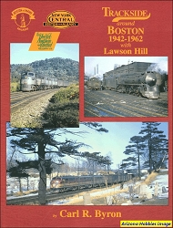 Trackside Around Boston 1942-1962 with Lawson Hill (Trackside #18)