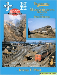 Trackside Around Massachusetts 1950-1970 with Russ Monroe (Trackside #31)