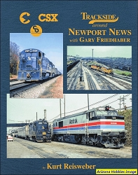 Trackside Around Newport News with Gary Friedhaber (Trackside #109)