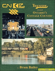 Trackside Around Ontario's Cottage Country (Trackside #117)