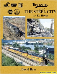 Trackside Around The Steel City with Ed Horm