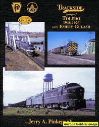 Trackside Around Toledo 1946-1976 with Emery Gulash (Trackside #92)