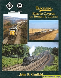 Trackside Erie to Conrail with Robert F. Collins (Trackside #84)