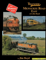 Trackside Milwaukee Road East with Jim Boyd (Trackside #44)