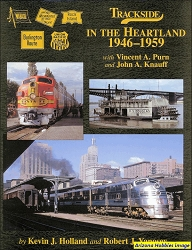 Trackside in the Heartland 1946-1959 with Vincent A. Purn and John A. Knauff (Trackside #67)