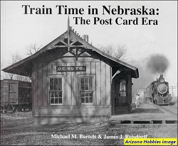 Train Time in Nebraska: The Post Card Era