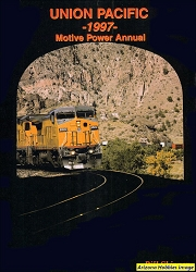 Union Pacific 1997 Motive Power Annual