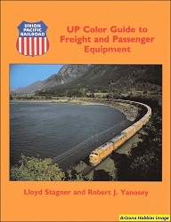 Union Pacific Color Guide to Freight and Passenger Equipment Vol. 1