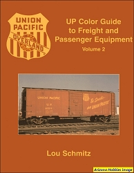 Union Pacific Color Guide to Freight and Passenger Equipment Vol. 2