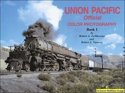 Union Pacific Official Color Photography Book I