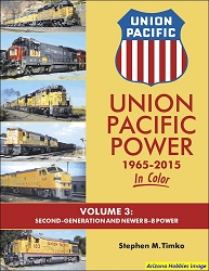 Union Pacific Power 1965-2015 In Color Vol. 3: Second-Generation and Newer B-B Power