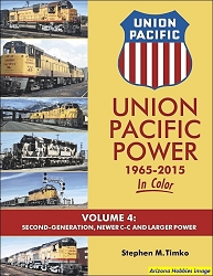 Union Pacific Power 1965-2015 In Color Vol. 4: Second-Generation, C-C and Larger Power