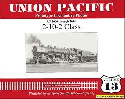 Union Pacific Prototype Locomotive Photos Vol. 13: 2-10-2