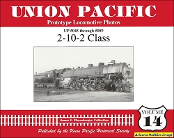 Union Pacific Prototype Locomotive Photos Vol. 14: 2-10-2