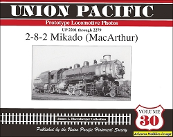 Union Pacific Prototype Locomotive Photos Vol. 30: 2-8-2 Mikado (MacArthur)