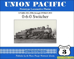 Union Pacific Prototype Locomotive Photos Vol. 03: 0-6-0 Switcher