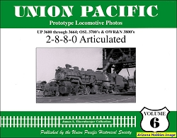 Union Pacific Prototype Locomotive Photos Vol. 06: 2-8-8-0 Articulated