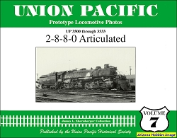 Union Pacific Prototype Locomotive Photos Vol. 07: 2-8-8-0 Articulated