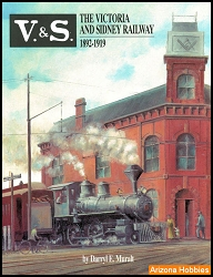 V&S: The Victoria & Sidney Railway 1892-1919