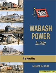 Wabash Power In Color : The Diesel Era